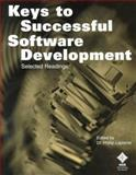 Keys to Successful Software Development : Selected Readings, Laplante, Phillip A., 0780348036