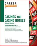 Career Opportunities in Casinos and Casino Hotels, Second Edition, Field, Shelly, 0816078033