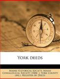 York Deeds, Historical Soc Maine Historical Society, 1149858036
