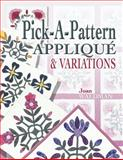 Pick-a-Pattern Applique and Variations, Joan Waldman and Shelley L.  Hawkins, 1574328034
