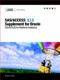 SAS/ACCESS 9. 1. 3 Supplement for Oracle : SAS/ACCESS for Relational Databases, SAS Institute, 1590478037
