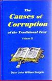 The Cause of Corruption of the Traditional Text, Vol. Ii, Burgon, Dean John William, 1888328037