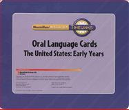 Timelinks, Grade 5, the United States : Early Ages, Oral Language Cards, Macmillan/McGraw-Hill, 0021518033