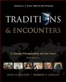 Traditions & Encounters, Volume 2 From 1500 to the Present, Bentley and Bentley, Jerry, 0077368037