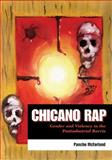 Chicano Rap : Gender and Violence in the Postindustrial Barrio, McFarland, Pancho, 0292718039
