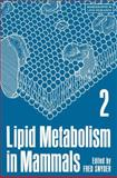Snyder lipid metab 2 (Lipid Metabolism in Mammals), , 0306358034