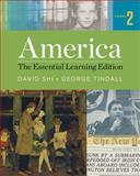 America : The Essential Learning Edition, Shi, David E. and Tindall, George Brown, 0393938034