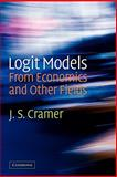 Logit Models from Economics and Other Fields, Cramer, J. S., 0521188032