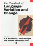 The Handbook of Language Variation and Change, , 0631218033
