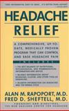 Headache Relief, Alan M. Rapoport and Fred D. Sheftell, 0671748033