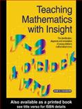 Teaching Mathematics with Insight : The Identification, Diagnosis and Remediation of Young Children's Mathematical Errors, Cockburn, Anne D., 0750708034