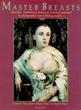 Master Breasts, Francine Prose and Karen Finley, 0893818038