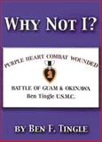 Why Not I?, Ben F. Tingle, 1563118033