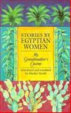 Stories by Egyptian Women 9780292708037
