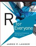 R for Everyone : Advanced Analytics and Graphics, Lander, Jared P., 0321888030