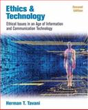 Ethics and Technology : Controversies, Questions, and Strategies for Ethical Computing, Tavani, Herman T., 0471998036