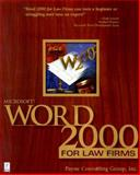 Microsoft Word 2000 for Law Firms, Payne, Donna and Payne Consulting Group, 0761518037