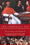 The Cardinal's Hat, Mary Hollingsworth, 1585678031