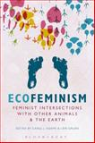 Ecofeminism: Feminist Intersections with Other Animals and the Earth, , 1628928034