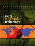 Using Information Technology, Williams, Brian K. and Sawyer, Stacey C., 0072398035