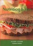 Study Guide for Nutrition and You, Blake, Joan Salge, 0321498038