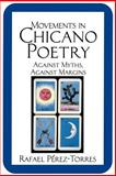 Movements in Chicano Poetry 9780521478038