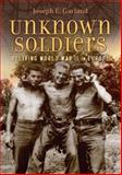 Unknown Soldiers, Joseph E. Garland, 0962578037