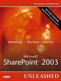 Microsoft Sharepoint 2003 Unleashed, Spence, Colin and Noel, Michael, 0672328038