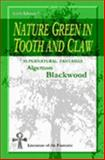 Nature Green in Tooth and Claw, Blackwood, Algernon, 1411618033