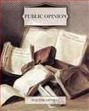 Public Opinion, Walter Lippman, 1463718039