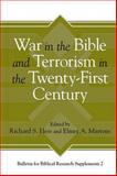 War in the Bible and Terrorism in the Twenty-First Century, Hess, Richard S. and Martens, E. A., 1575068036