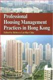 Professional Housing Management Practices in Hong Kong, Chiu, Rebecca Lai-Har, 9622098037