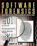 Software Forensics, Slade, Robert, 0071428046