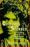 Cultures of Secrecy : Reinventing Race in Bush Kaliai Cargo Cults, Lattas, Andrew, 0299158047