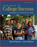 Your Guide to College Success : Strategies for Achieving Your Goals, Santrock, John W. and Halonen, Jane S., 0534608043