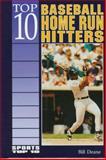 Top 10 Baseball Home Run Hitters, Bill Deane, 0894908049