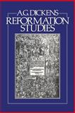 Reformation Studies, Dickens, A. G., 0907628044