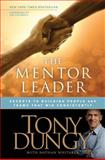 The Mentor Leader, Tony Dungy, 141433804X