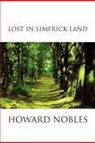 Lost in Limerick Land, Howard Nobles, 1465378049