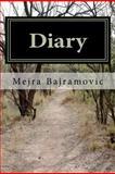 Diary, Mejra Bajramovic, 146995804X