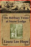 The Bobbsey Twins at Snow Lodge, Laura Hope, 1490338047