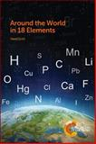 Around the World in 18 Elements, Scott, David, 1849738041