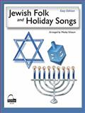 Jewish Folk and Holiday Songs, Easy Edition, Wesley Schaum, 1936098040