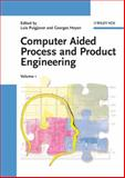 Computer Aided Process and Product Engineering, , 3527308040