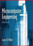 Microcomputer Engineering, Miller, Gene H., 0131428047
