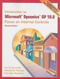 Introduction to Microsoft Dynamics GP 10.0 : Focus on Internal Controls, Brunsdon, Terri E. and Romney, Marshall, 0136098045