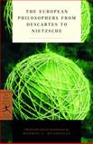 The European Philosophers from Descartes to Nietzsche, , 0375758046