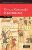 City and Community in Norman Italy, Oldfield, Paul, 0521898048
