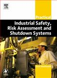 Practical Industrial Safety, Risk Assessment and Shutdown Systems, Macdonald, Dave, 0750658045