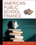 American Public School Finance, Kaplan, Leslie and Owings, William, 1111838046
